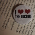 Placka I love love the Doctor   Doctor Who