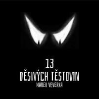 Marek Veverka: 13 děsivých těstovin