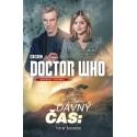 Dávný čas | Doctor Who