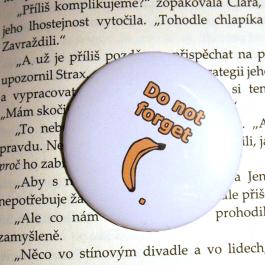 Placka Do not forget banana!