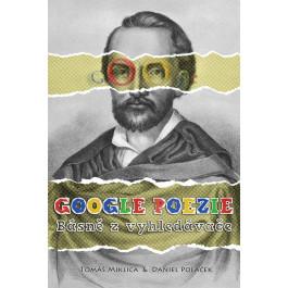 Google poezie: Básně z vyhledávače   Google poezie